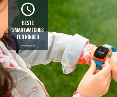 Beste Smartwatches für Kinder