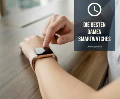 Die besten Damen Smartwatches