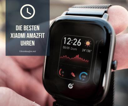 Die besten Xiaomi Amazfit Uhren