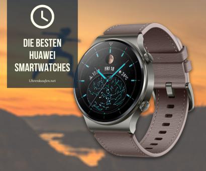 Die besten Huawei Smartwatches